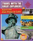 Explore with Ponce de Leon by Cynthia O'Brien (Hardback, 2014)