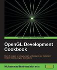 OpenGL Development Cookbook by Muhammad Mobeen Movania (Paperback, 2013)