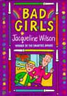 Bad Girls by Jacqueline Wilson (Hardback, 1996)