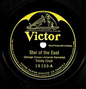 TRINITY CHOIR on  1923 Victor 19153 - Star of the East / The Birthday of a King