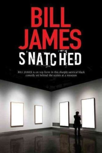 "1 of 1 - ""VERY GOOD"" James, Bill, Snatched, Book"
