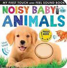 Noisy Baby Animals by Patricia Hegarty (Board book, 2016)