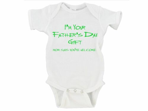 Onesie Short or Long Sleeve I/'m Your Father/'s Day Gift Mom Says You/'re Welcome