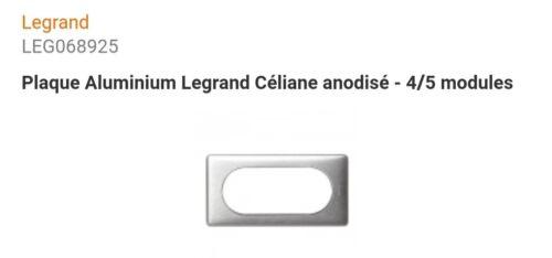 68925 PLAQUE ALUMINIUM LEGRAND CÉLIANE ANODISÉ 4//5 MODULES