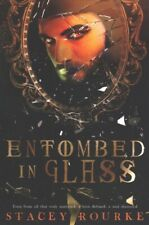 Unfortunate Soul Chronicles Ser.: Entombed in Glass by Stacey Rourke (2018, Trade Paperback)