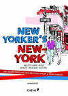 New Yorker's New York: 250 Addresses and Suggestions from a New Yorker by Karim Geist (Paperback, 2016)
