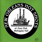 At Jazz Club Mahogany Hall by New Orleans Hot Shots (CD, Feb-2014, GHB Records)