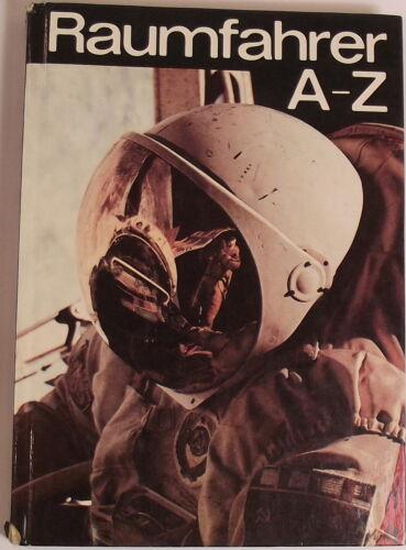 1 von 1 - Raumfahrer von A bis Z von Peter Stache Militärverlag der DDR 1988  256 S   å