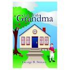 Life With Grandma 9781410743503 by George B. Brinzea Paperback