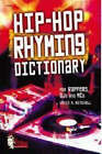 Hip-HOP Rhyming Dictionary: For Rappers, Djs and MCS by Kevin M. Mitchell (CD-ROM, 2003)