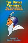 The Divine Pymander: And Other Writings of Hermes Trismegistus by Hermes Trismegistus (Paperback, 1999)
