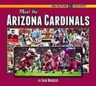 Meet the Arizona Cardinals by Zack Burgess (Hardback, 2016)