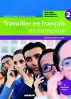 Travailler en français en entreprise Niveau A2/B1. Livre élève mit CD-Extra von Bruno Girardeau, Soade Cherifi und Marion Mistichelli (2009, Taschenbuch)