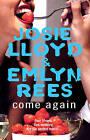 Come Again by Josie Lloyd, Emlyn Rees (Paperback, 2000)