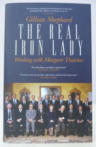 1 of 1 - The Real Iron Lady: Working with Margaret Thatcher - Hardback