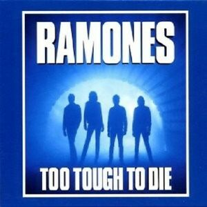 RAMONES-TOO-TOUGH-TO-DIE-EXPANDED-amp-REMASTERED-CD-NEW