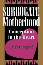 Surrogate Motherhood: Conception in the Heart (Institutional Structure-ExLibrary
