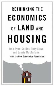 Rethinking-the-Economics-of-Land-and-Housing-Paperback-by-Ryan-collins-Josh