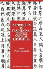 Approaches to Traditional Chinese Medical Literature (1989, Hardcover)