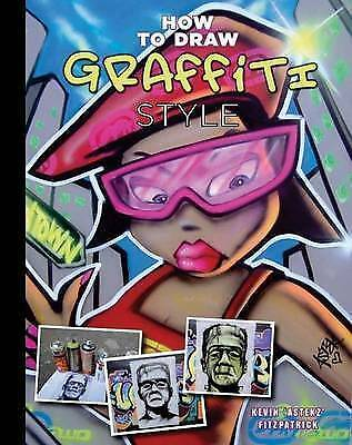 (Good)-How to Draw Graffiti Style (Spiral-bound)-Kevin Astek Fitzpatrick-1844487
