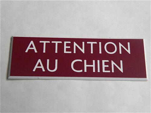 petit format 2 versions plaque gravée ATTENTION AU CHIEN épaisseur 1,6 mm