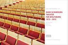 Scharouns Theater für Wolfsburg 1973 - 2013 von Hans Scharoun (2013, Gebundene Ausgabe)