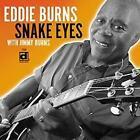 Snake Eyes von Eddie Burns (2010)