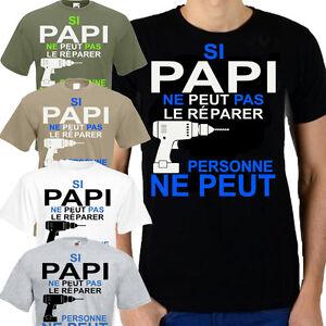 Tee Réparer Personne Papi Shirt Le Si Ne Au Du Peut S Pas QrsCxhdtBo