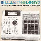 Dillanthology, Vol. 2: Dilla's Remixes for Various Artists by J Dilla (CD, Jul-2009, Rapster)