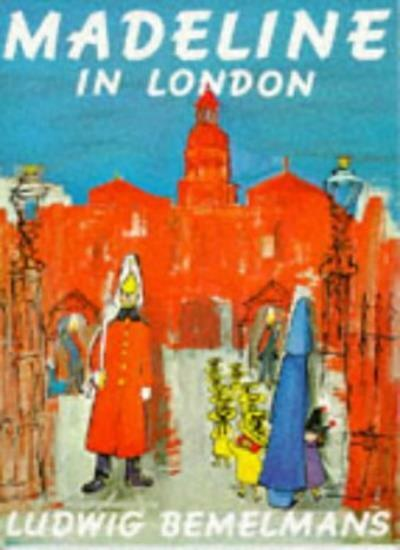Madeline In London (Picture Books) By Ludwig Bemelmans. 9780590133388