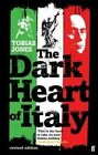 Dark Heart of Italy The Book | Tobias Jones PB 0571235921 GDN