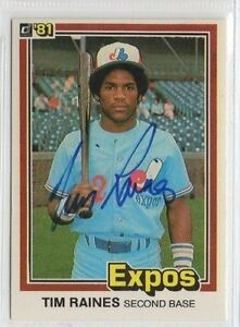 Tim Raines 1981 Donruss signed auto autographed card Expos