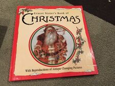 Ernest Nister's Book Of CHRISTMAS Reproduction Of Antique Changing Pic