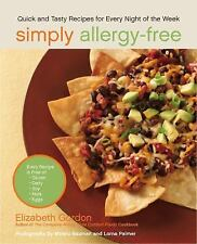 Simply Allergy-Free : Quick and Tasty Recipes for Every Night of the Week by.NEW