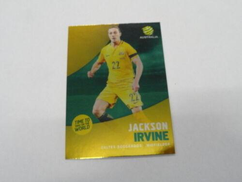 2017//18 TAP/'N/'PLAY A-LEAGUE PARALLEL CARD NO.005 JACKSON IRVINE CALTEX SOCCEROOS