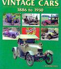 Vintage Cars 1886 to 1930 by G.N. Georgano (Hardback)