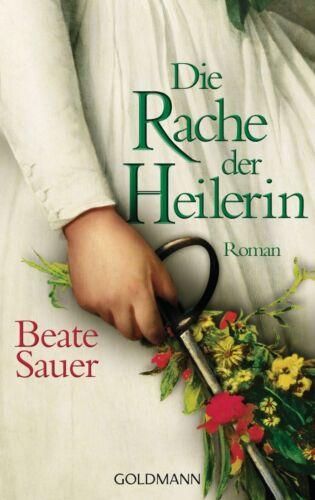 1 von 1 - Die Rache der Heilerin von Beate Sauer (2014, Taschenbuch)