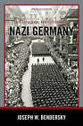 A Concise History of Nazi Germany by Joseph W. Bendersky (Paperback, 2013)