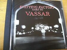 THE KNITTING FACTORY GOES TO VASSAR  CD MINT---