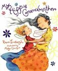 My Hippie Grandmother by Reeve Lindbergh (2003, Hardcover)