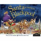 Santa is Coming to Blackpool by Hometown World (Hardback, 2013)