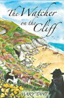 The Watcher on the Cliff by Mary Tant (Paperback, 2011)