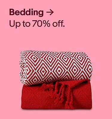 Bedding up to 70% off.