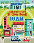 Make a Picture Sticker Book Towns by Felicity Brooks (Paperback, 2013)