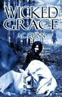 Wicked Grace by A C Quinn (Paperback / softback, 2013)