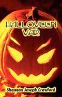 Halloween War 9781615463480 by Shannon Joseph Crawford Paperback