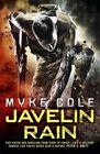 Javelin Rain by Myke Cole (Paperback, 2016)