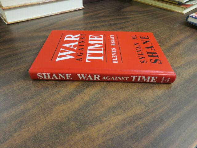 War Against Time Sylvan M Shane SIGNED Inscribed 1988 HC 0960174036