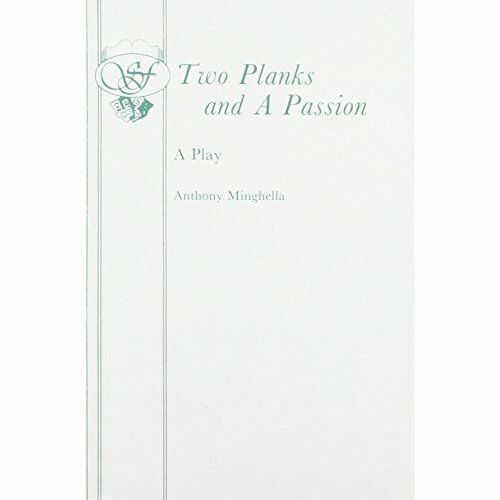 Two Planks and a Passion, Minghella, Anthony, Good, Paperback