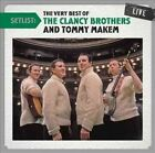 Setlist Very Best of The Clancy Broth 0887654208026 by Clancy Brothers CD